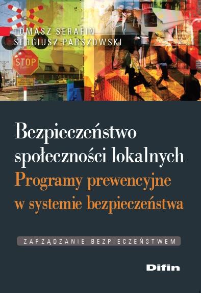 bezpieczenstwo-spolecznosci-lokalnych-programy-prewencyjne-w-systemie-bezpieczenstwa