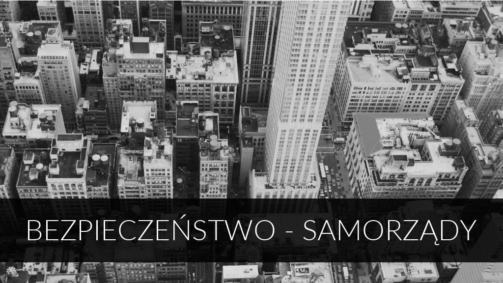 BEZPIECZENSTWO-SAMORZADY